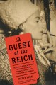 Go to record A guest of the Reich : the story of American heiress Gertr...