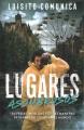 Go to record Lugares asombrosos : Travesías insólitas y otras maneras e...