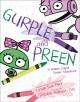 Go to record Gurple and Preen : a broken crayon cosmic adventure